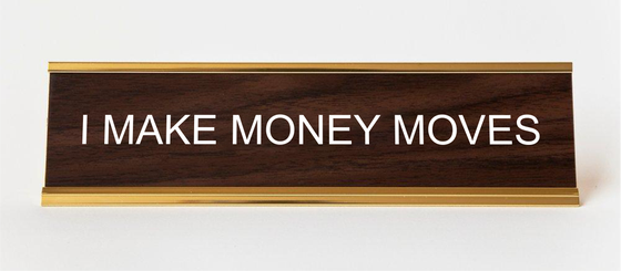 Image of I MAKE MONEY MOVES nameplate