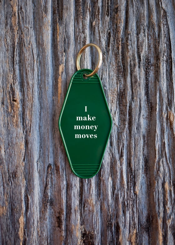 Image of money moves keytag