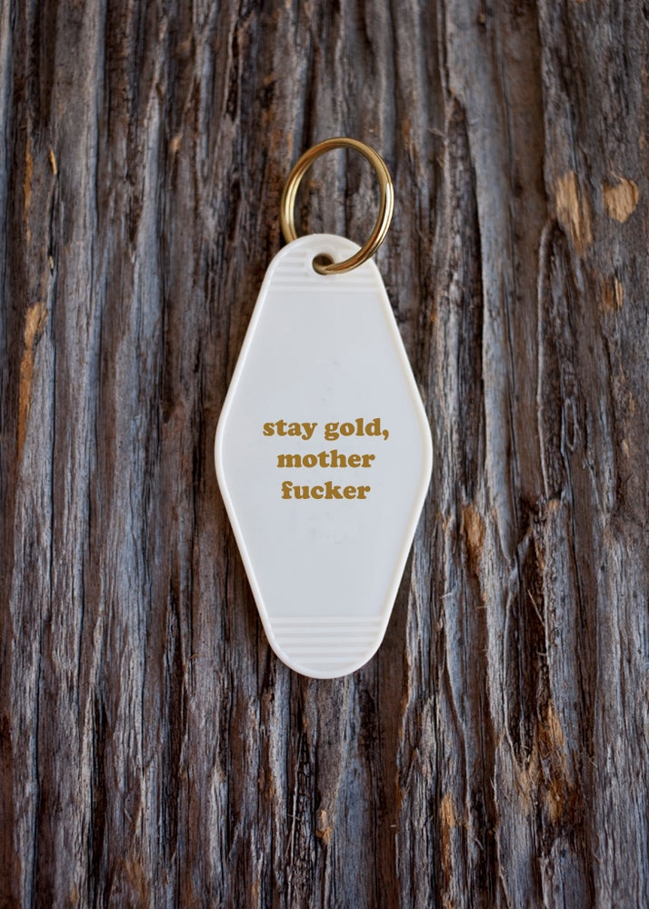 Image of stay gold keytag