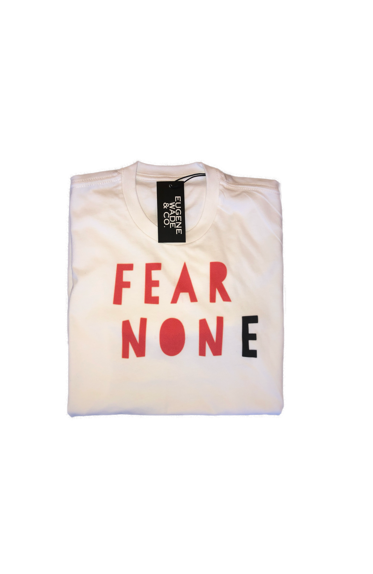 Image of FEAR NONE