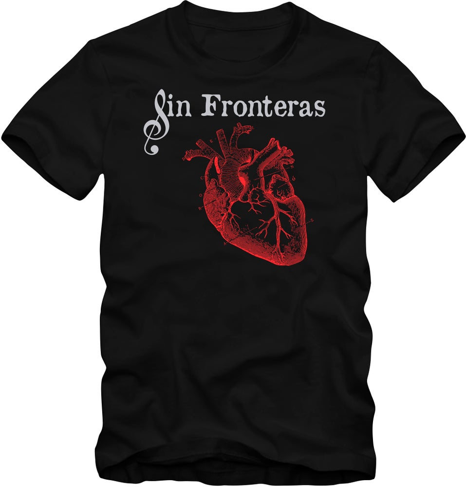 """Image of """"Sin Fronteras"""" - The Official T-Shirt of Del Corazón Music - """"Unisex"""" / """"Mens"""""""