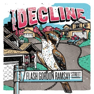 Image of The Decline - Flash Gordon Ramsay Street
