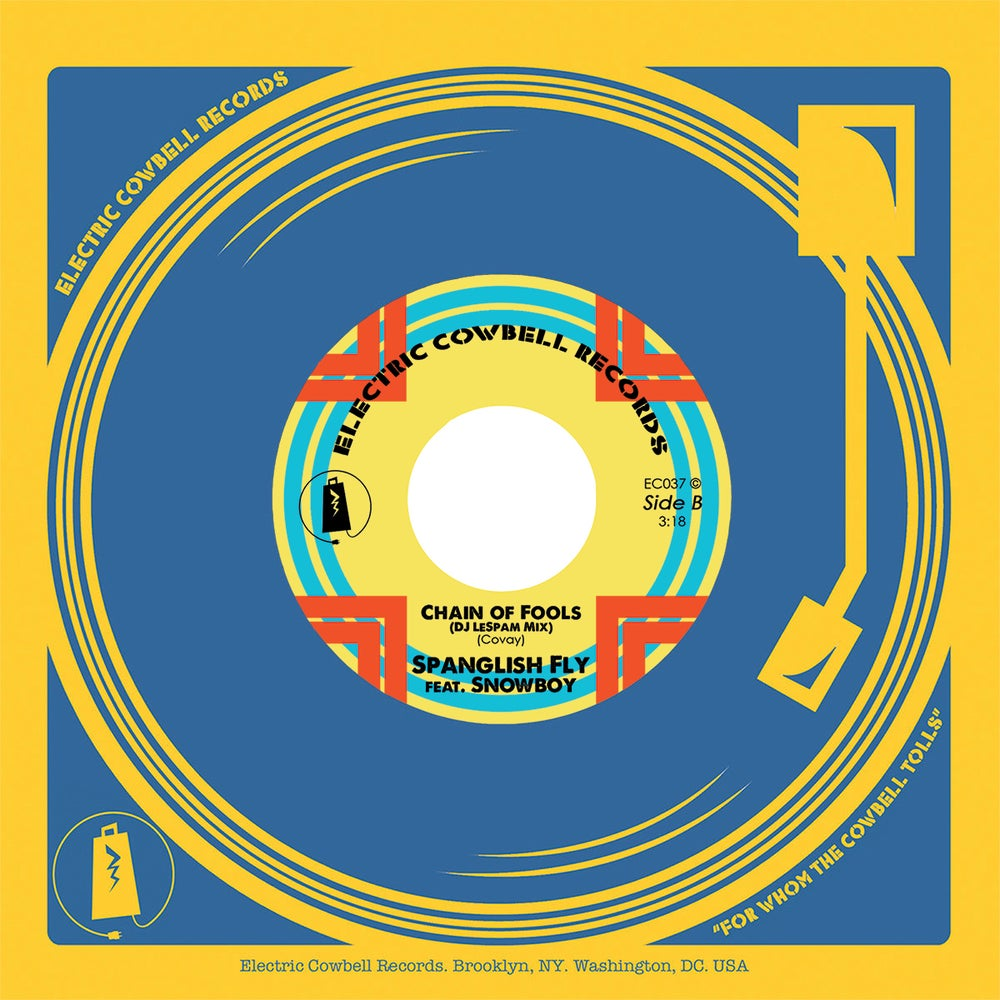 Image of Spanglish Fly New York Rules feat Joe Bataan/Chain of Fools feat Snowboy
