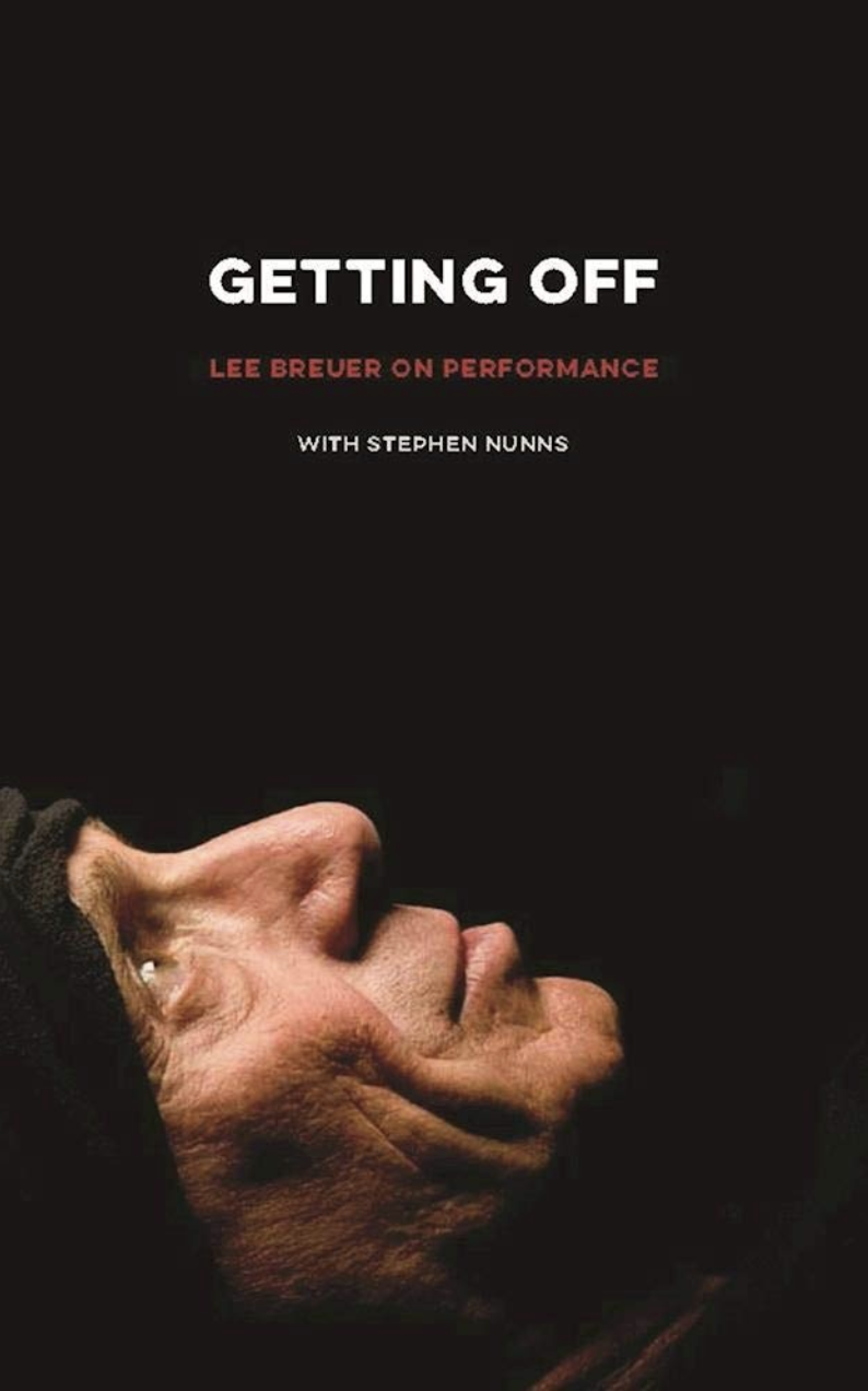Image of Getting Off: Lee Breuer on Performance
