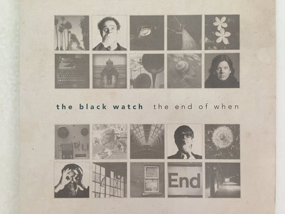 Image of The Black Watch - The End of When (Vinyl LP)