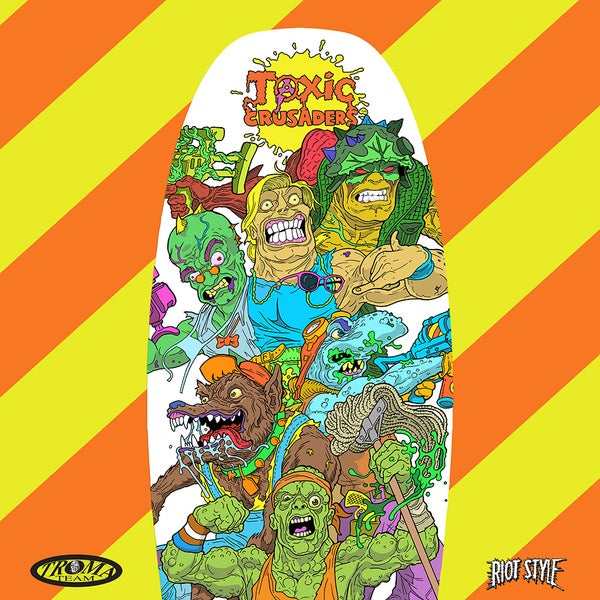Image of Toxic Crusaders / Toxic Avenger - Troma x Riot Style - Pool Deck Skateboard