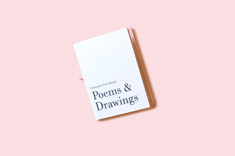 Image of Poems & Drawings - Christopher Colm Morrin