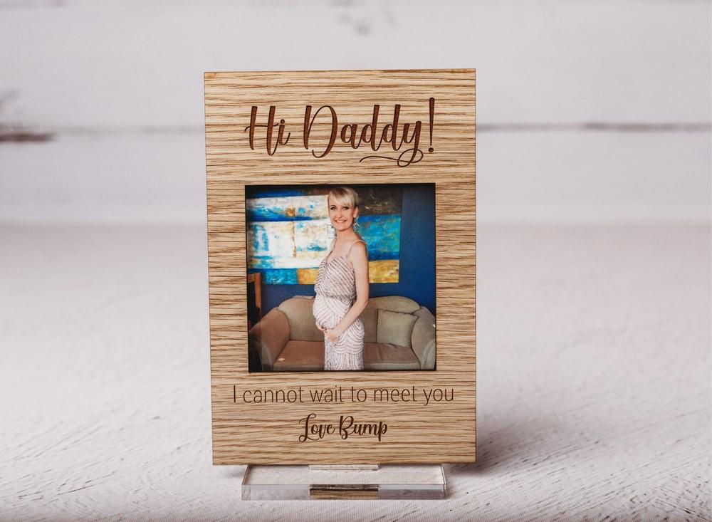 Image of Hi Daddy Custom Frame