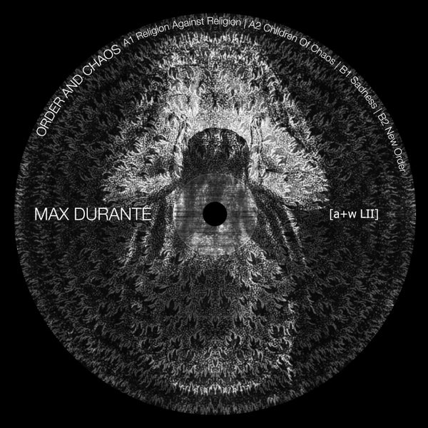 Image of [a+w LII] Max Durante - Order And Chaos 12""