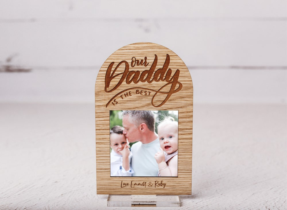 Image of Our Daddy is The Best Custom Frame