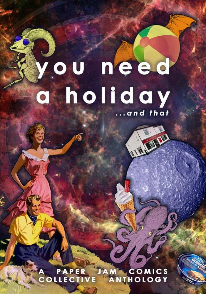 Image of You Need A Holiday ...And That