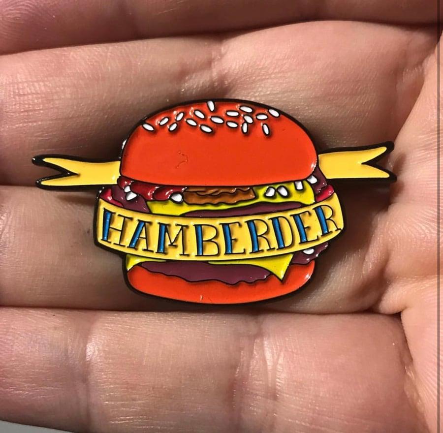 Image of Hamberder Enamel Pin