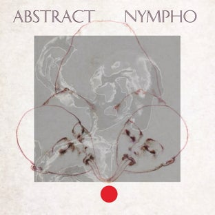 Image of ABSTRACT NYMPHO - The Static EP  (STATIC AGE)