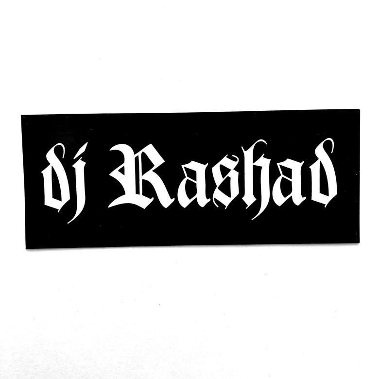 Image of DJ RASHAD STICKERS