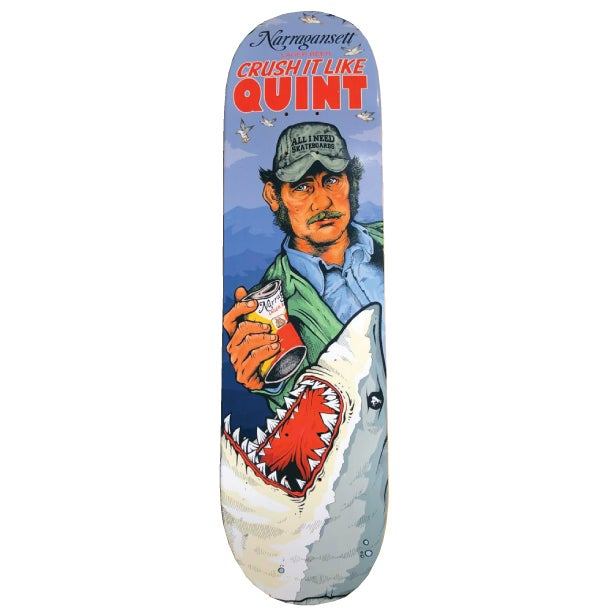 "Image of AIN x Narragansett beer ""Crush It Like Quint"" Skateboard"