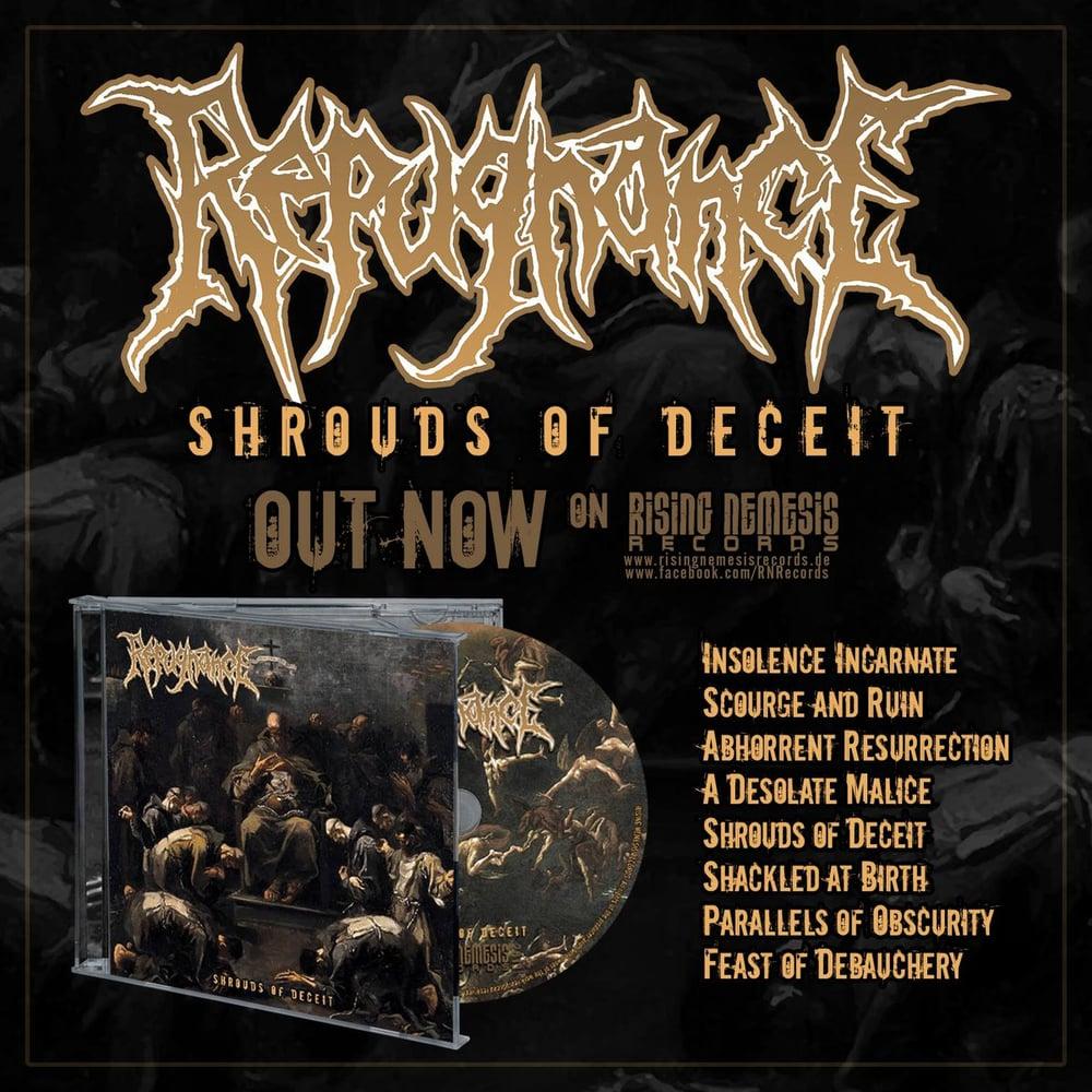 REPUGNANCE - Shrouds of Deceit CD