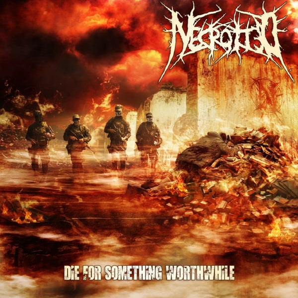 Image of NECROTTED - Die For Something Worthwile CD EP [pre-sale]