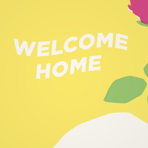 Welcome Home - Sorry.