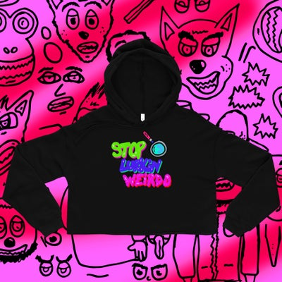 Image of Stop Lurkin Weirdo Crop Hoody