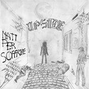 """Image of Upside - """"Nati Per Soffrire"""" 7"""""""