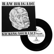 Image of RAW BRIGADE - KICKING YOUR FACE