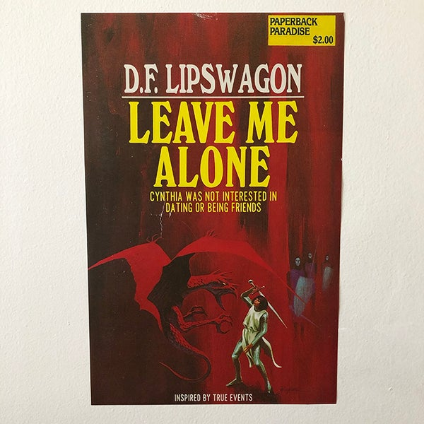Image of Leave Me Alone Poster - 11 x 17