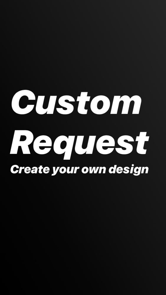 Image of Custom request