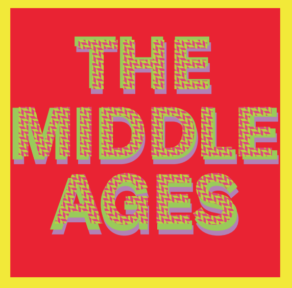 Image of The Middle Ages S/T LP OUT NOW