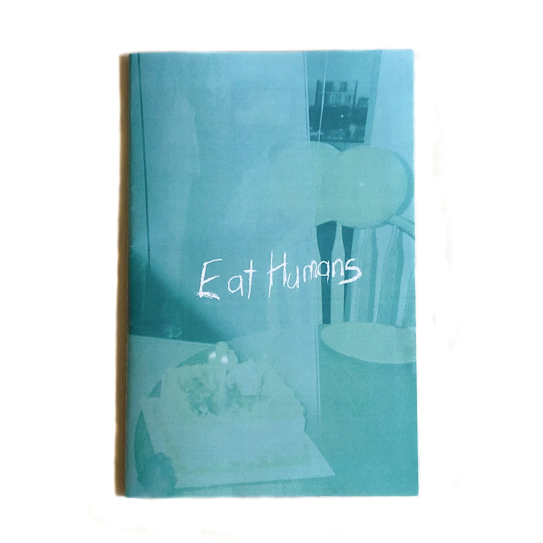 Image of 2015 'Eat Humans' Zine
