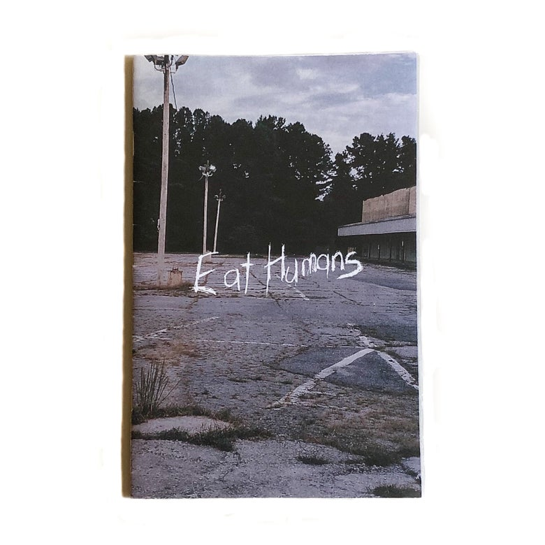 Image of 2013-2014 'Eat Humans' Zine
