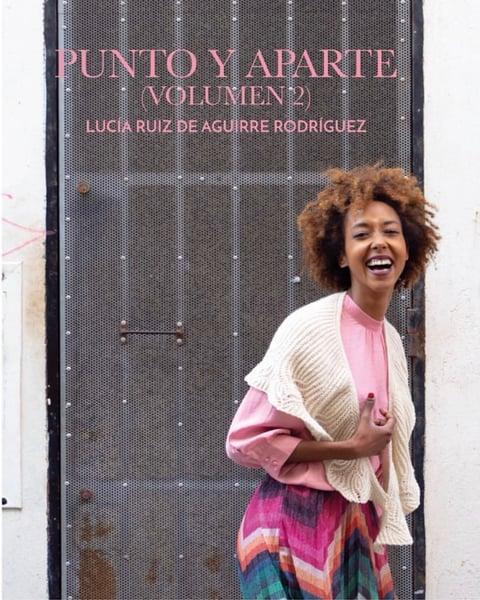 Image of Punto y Aparte Volumen II de Lucía Ruiz de Aguirre
