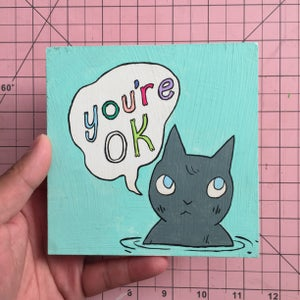 Image of You're Okay Painting