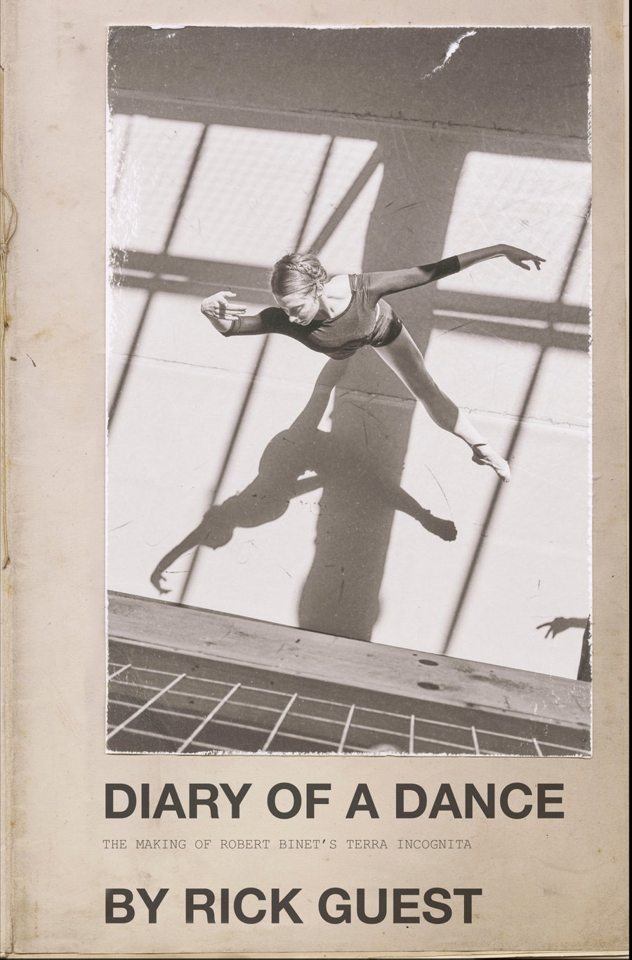 Image of Diary of a Dance - The Making of Robert Binet's Terra Incognita
