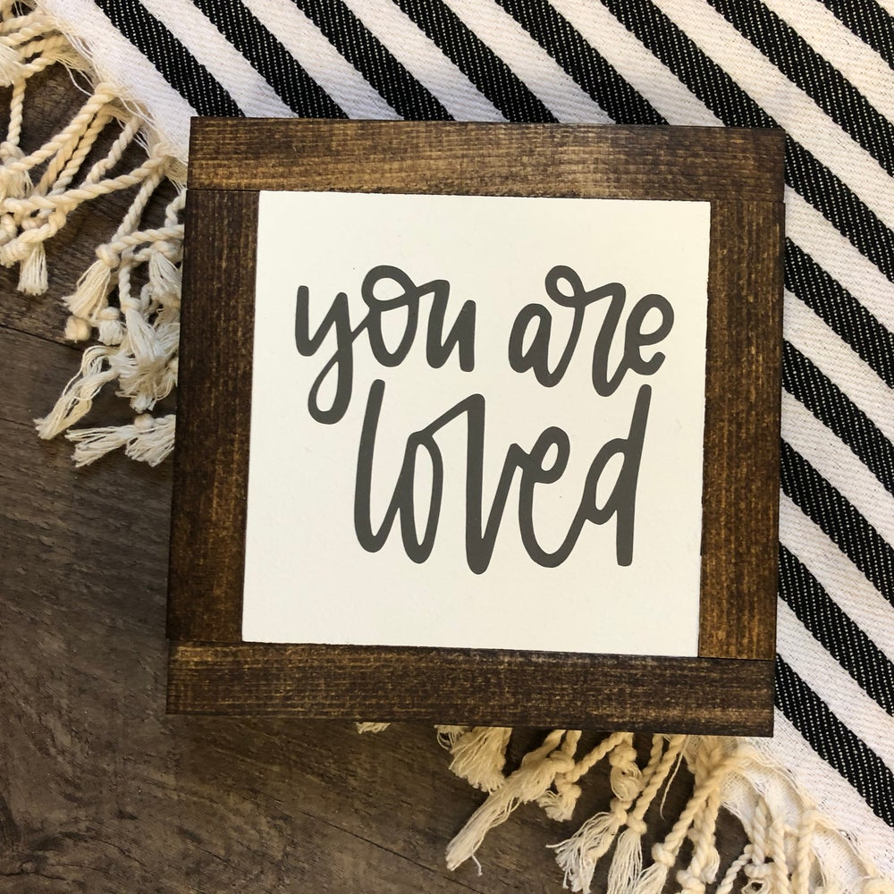 Image of You Are Loved