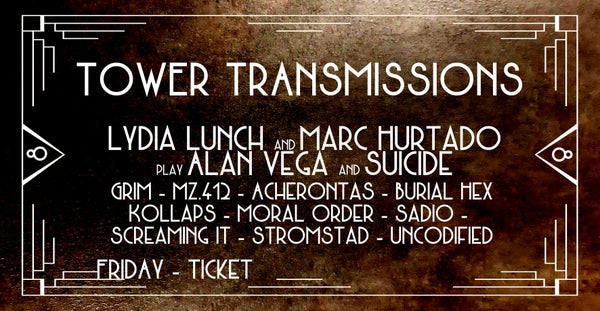 Image of TOWER TRANSMISSIONS VIII - FRIDAY TICKET *TICKETS AVAILABLE AT THE BOX OFFICE*