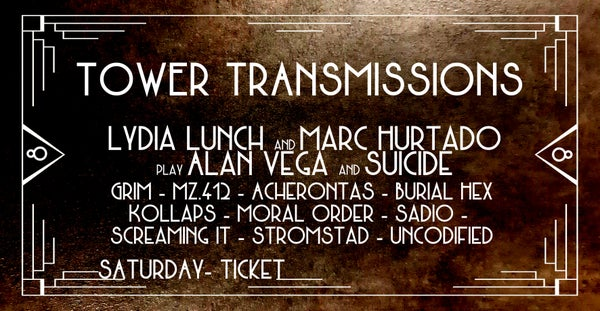 Image of TOWER TRANSMISSIONS VIII - SATURDAY TICKET *TICKETS AVAILABLE AT THE BOX OFFICE*