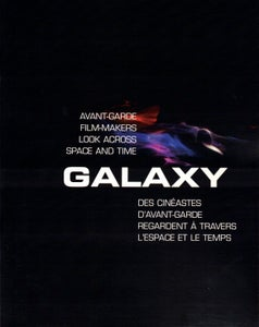 Image of Galaxy: Avant-Garde Film-makers Look Across Space and Time, text by Robert A. Haller