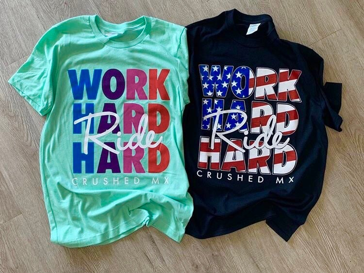 Image of Work Hard Ride Hard Tee Shirts