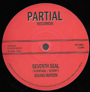 Image of Sound Iration - Seventh Seal / Dub Seal Part 1 & 2 (Partial Records) UK reissue 12""