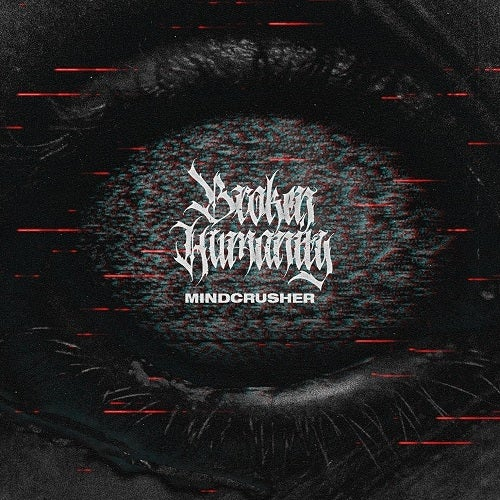 Image of Broken Humanity - Mindcrusher CD