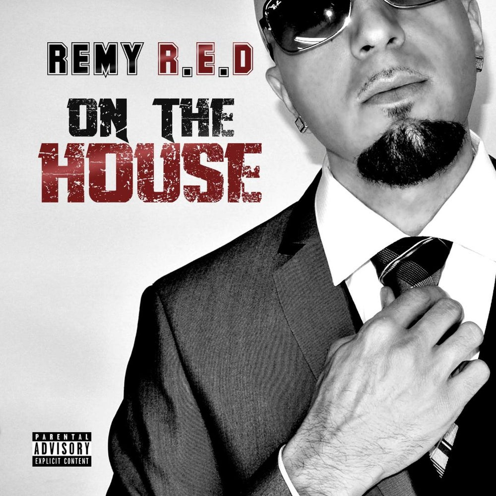 Image of Remy R.E.D ON THE HOUSE Ep (Hard Copy)