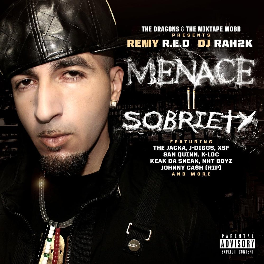Image of Remy R.E.D & DJ RAH2K MENACE TO SOBRIETY (Hard Copy)