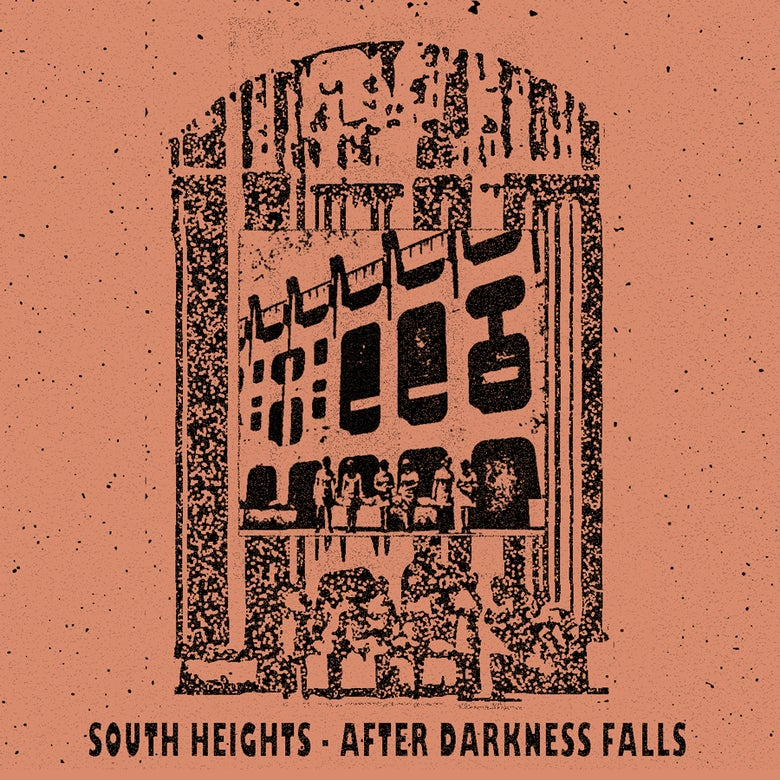 Image of South Heights - After Darkness Falls