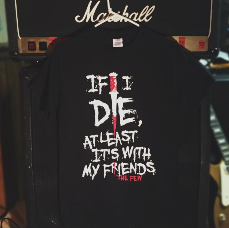 Image of If I Die Shirt