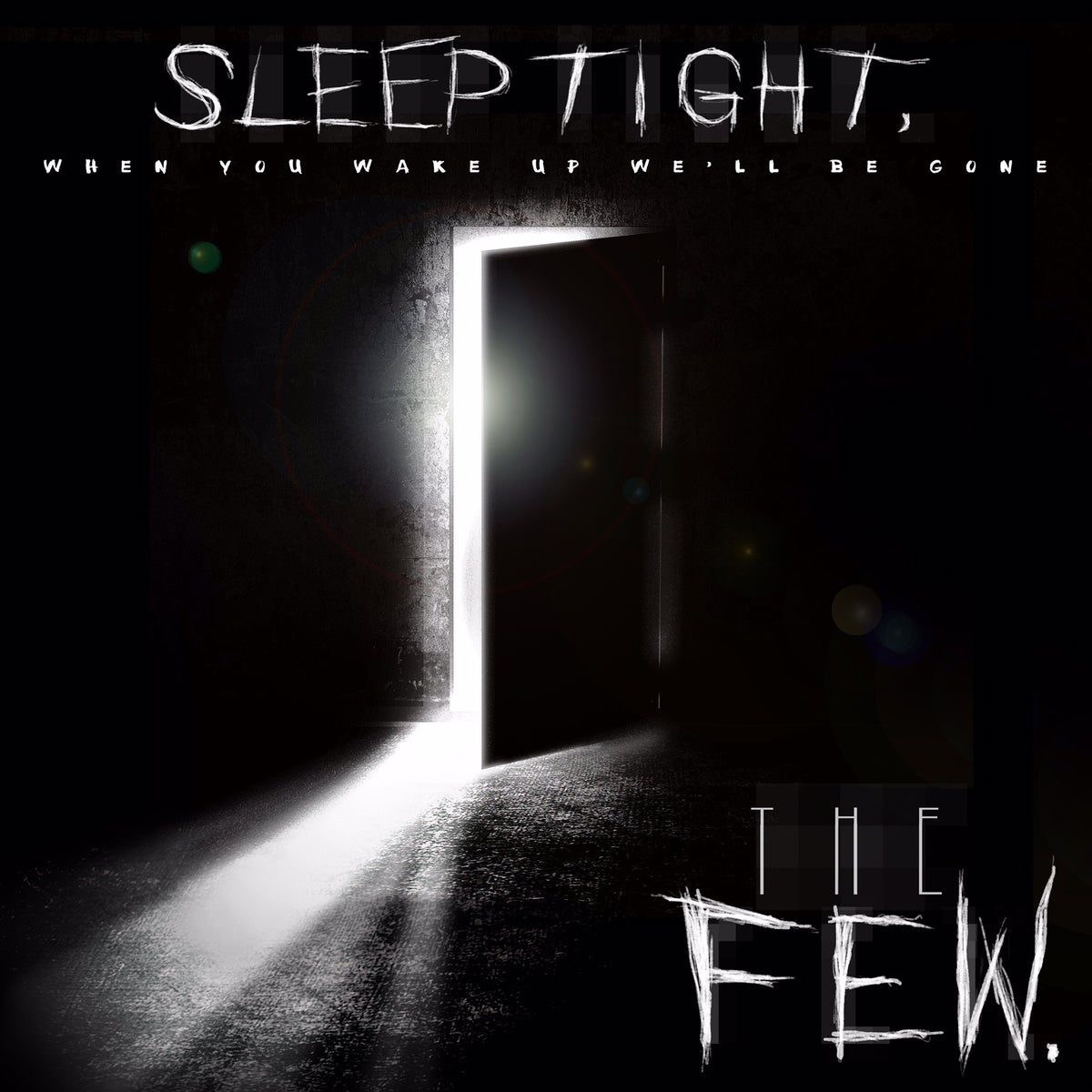 Image of Sleep Tight, When You Wake Up We'll Be Gone CD