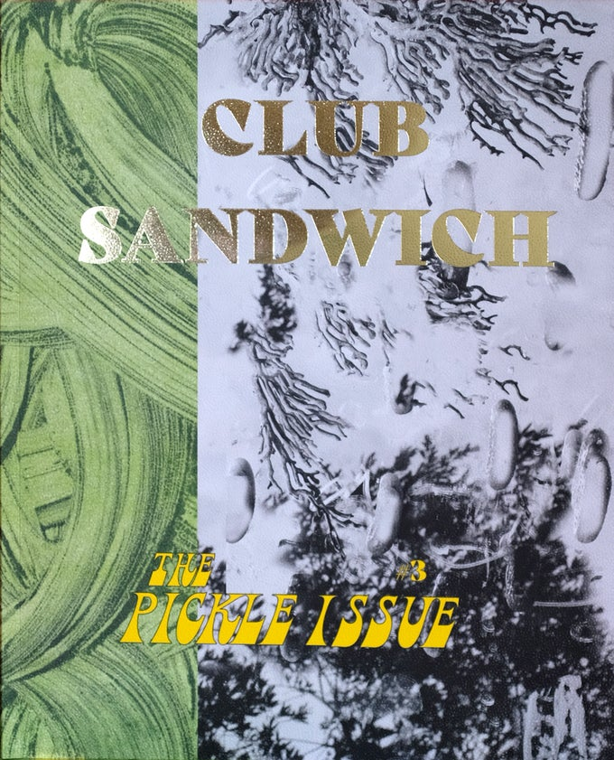 Image of Club Sandwich #3 PICKLE ISSUE