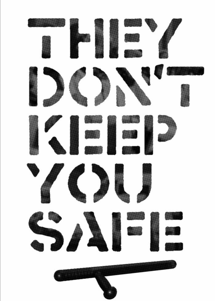 Image of THEY DON'T KEEP YOU SAFE