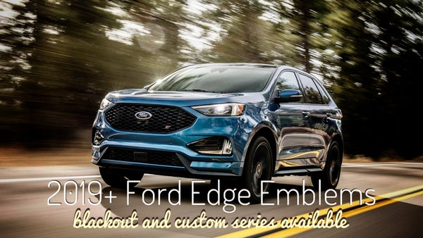Image of Ford Edge 2019+ (SE , SEL, ST, Titanium) Custom Emblems