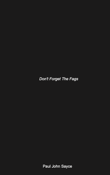 Image of Don't Forget The Fags