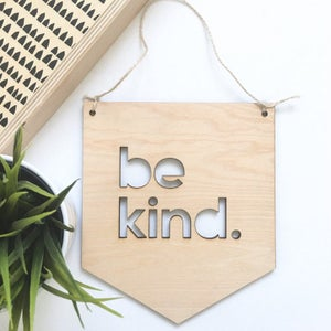 Image of be kind. + be brave. wall plaques